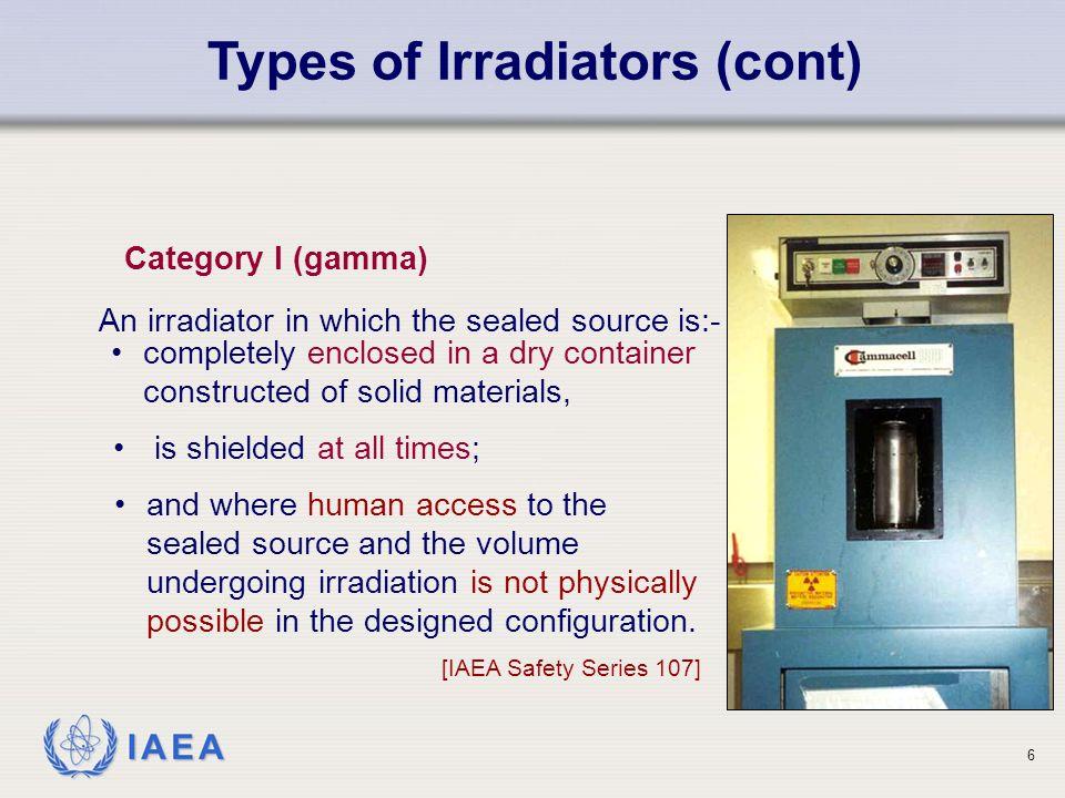 IAEA Types of Irradiators (cont) 7