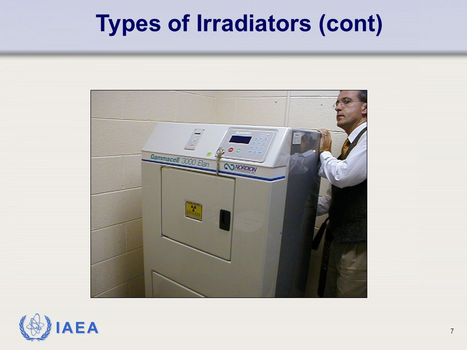 IAEA Category II (gamma) A controlled human access irradiator in which the sealed source is:- Types of Irradiators (cont) is fully shielded when not in use; and is exposed within a radiation volume that is maintained inaccessible during use by an entry control system.