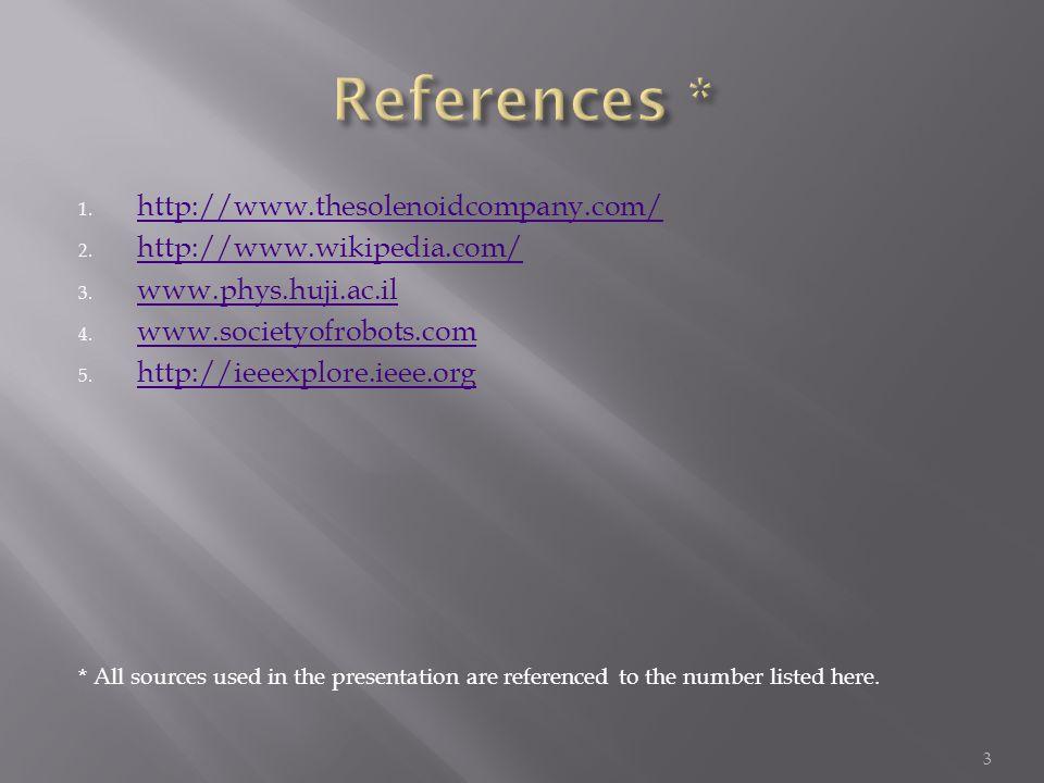1. http://www.thesolenoidcompany.com/ http://www.thesolenoidcompany.com/ 2.