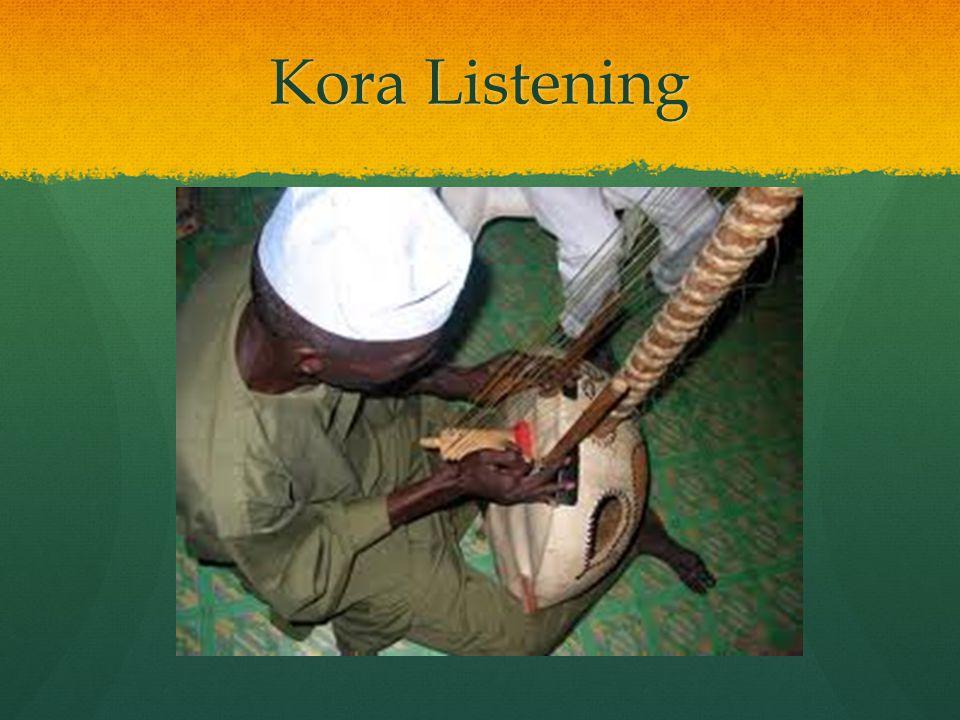 Kora Listening