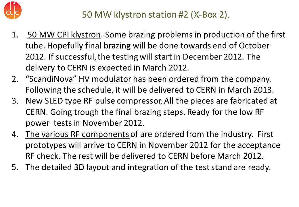 50 MW klystron station #2 (X-Box 2). 1. 50 MW CPI klystron.