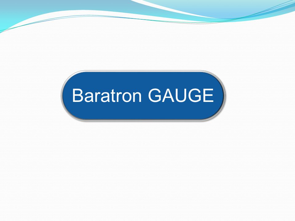 Baratron GAUGE