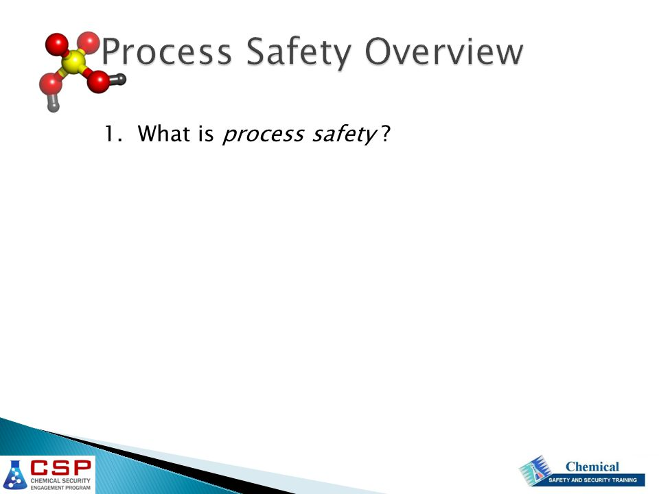 1. What is process safety