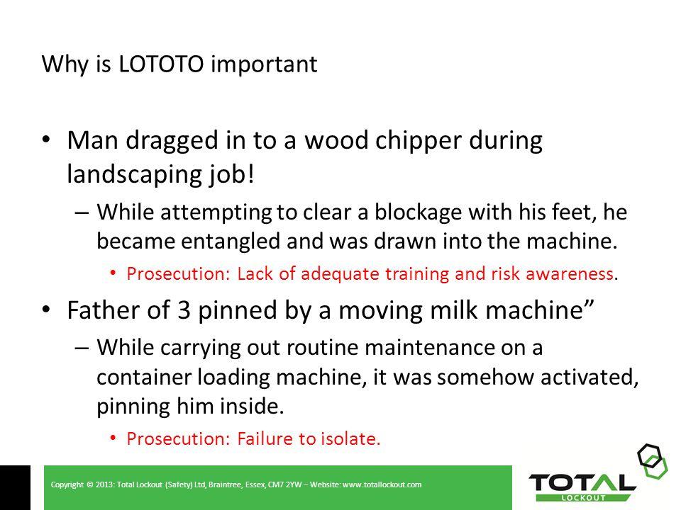 Copyright © 2013: Total Lockout (Safety) Ltd, Braintree, Essex, CM7 2YW – Website: www.totallockout.com
