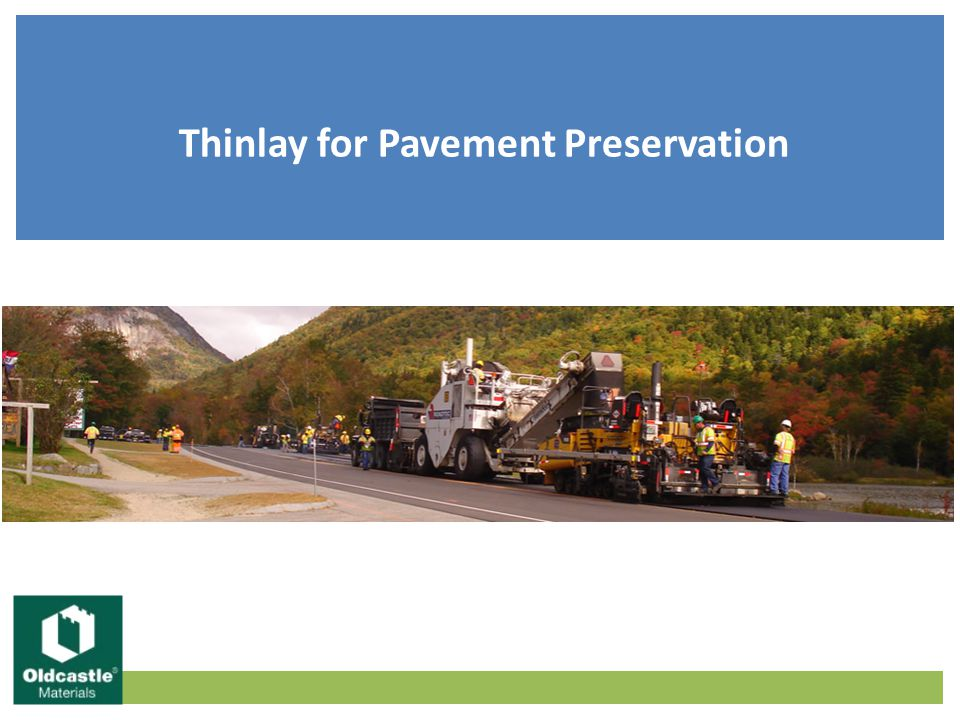 Thinlay for Pavement Preservation