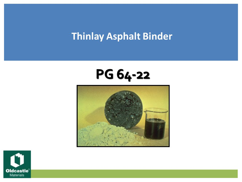 Thinlay Asphalt Binder