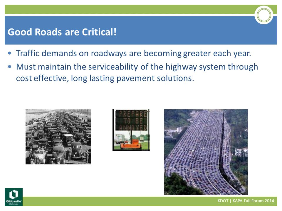 Traffic demands on roadways are becoming greater each year.