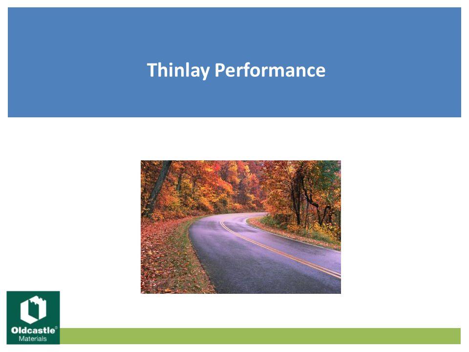 Thinlay Performance