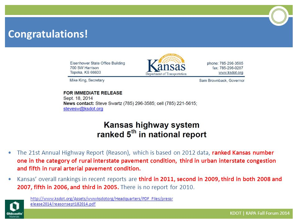 Performance KDOT | KAPA Fall Forum 2014 http://kdotapp.ksdot.org/perfmeasures/documents/2011_pavement_fact_sheet.pdf