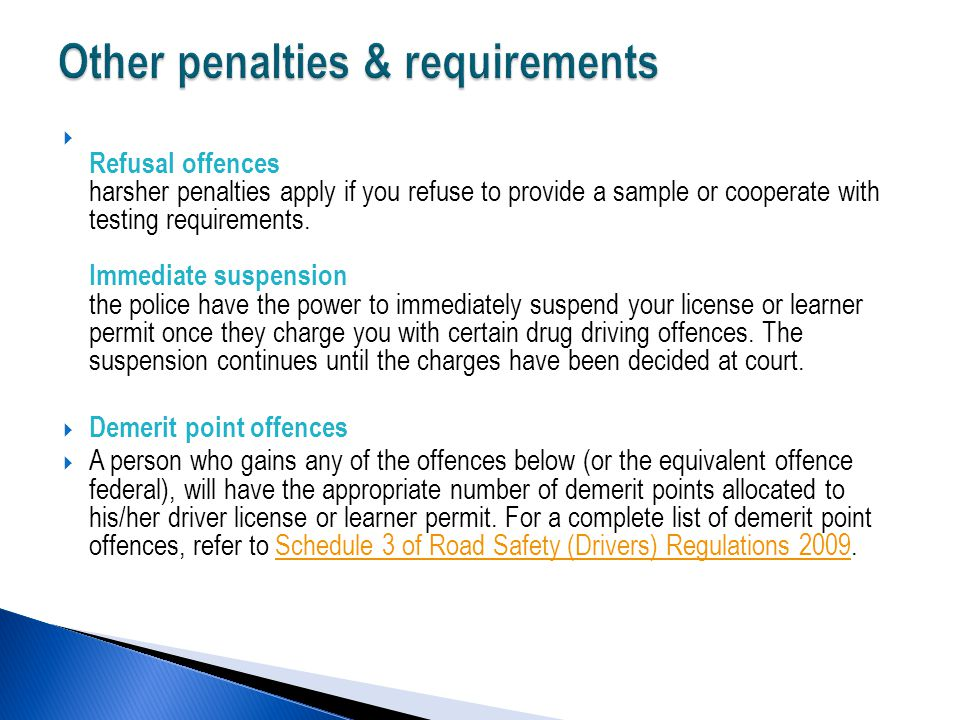  Refusal offences harsher penalties apply if you refuse to provide a sample or cooperate with testing requirements.
