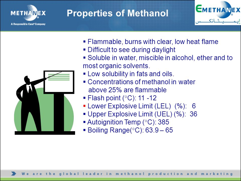  Flammable, burns with clear, low heat flame  Difficult to see during daylight  Soluble in water, miscible in alcohol, ether and to most organic so