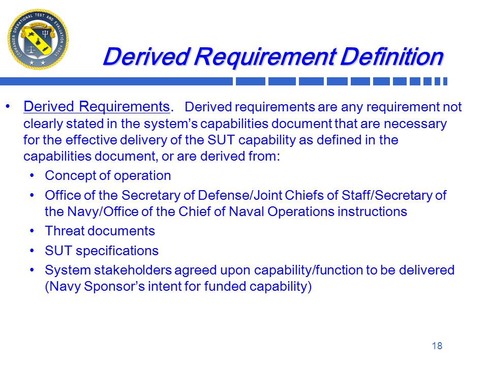Derived Requirement Definition Derived Requirements.