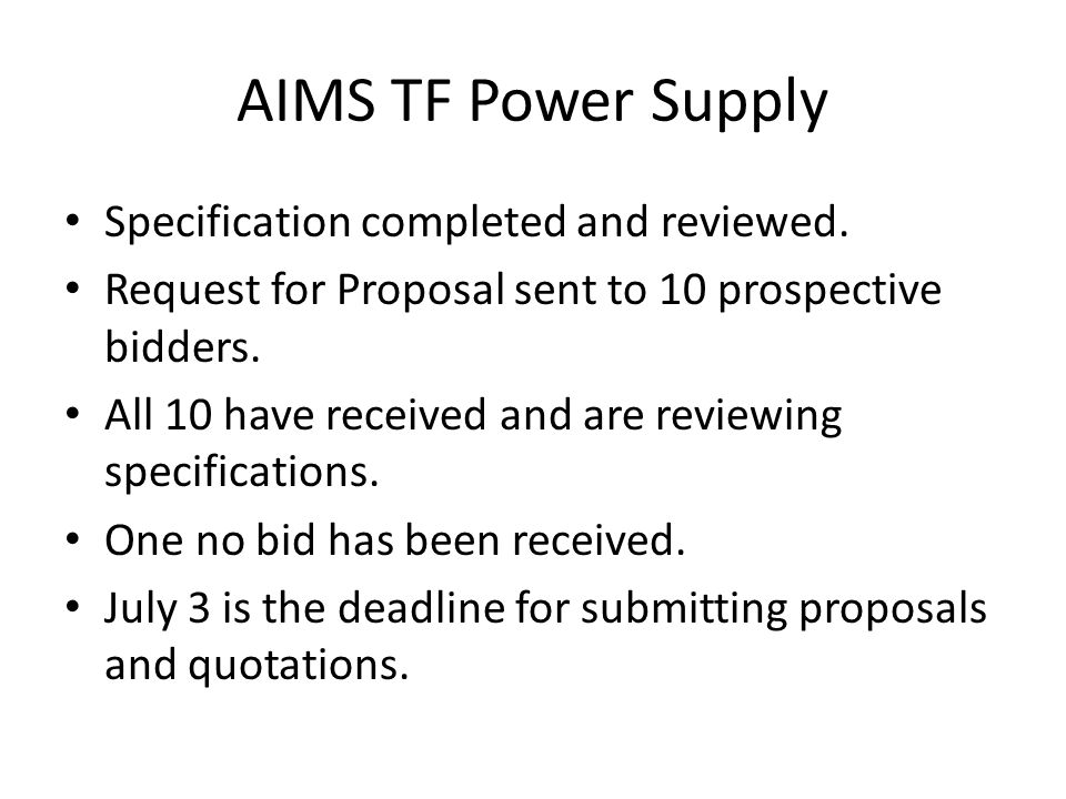 AIMS TF Power Supply Specification completed and reviewed.