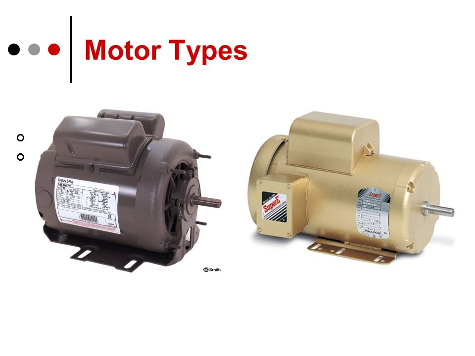 Motor Types Totally Enclosed (TE) Premium Efficiency (PETE) Open Drip Proof (ODP) Premium Efficiency (PEODP)
