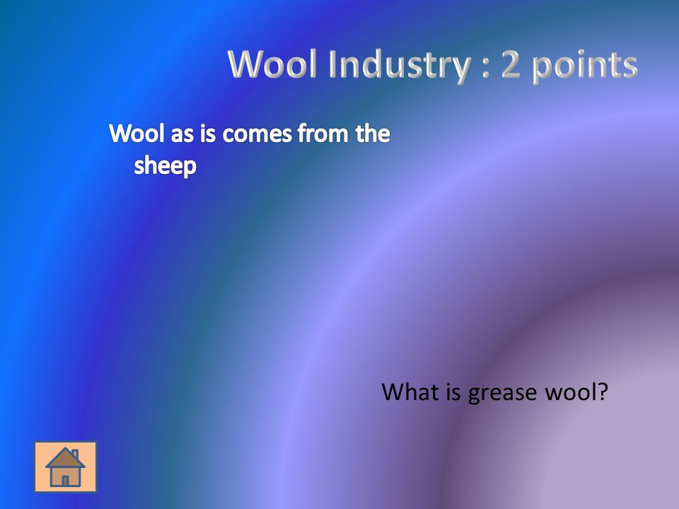 What is grease wool?