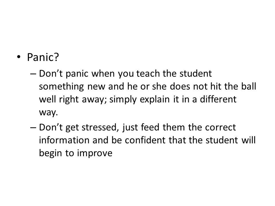 Panic.
