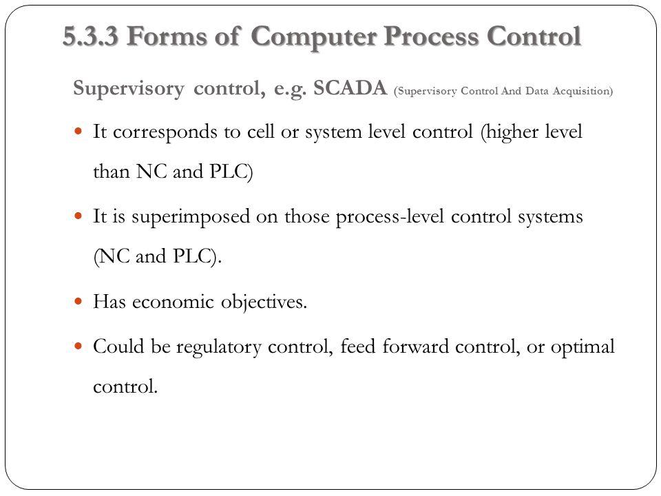 Supervisory control, e.g.