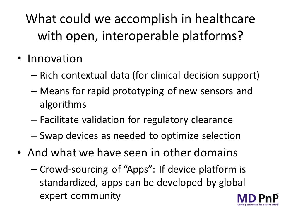 What could we accomplish in healthcare with open, interoperable platforms.