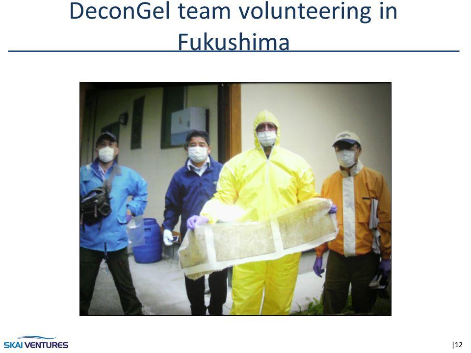 |12 DeconGel team volunteering in Fukushima