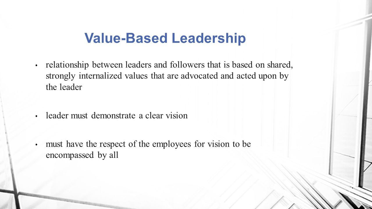 relationship between leaders and followers that is based on shared, strongly internalized values that are advocated and acted upon by the leader leade