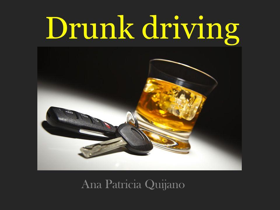 Drunk driving Ana Patricia Quijano