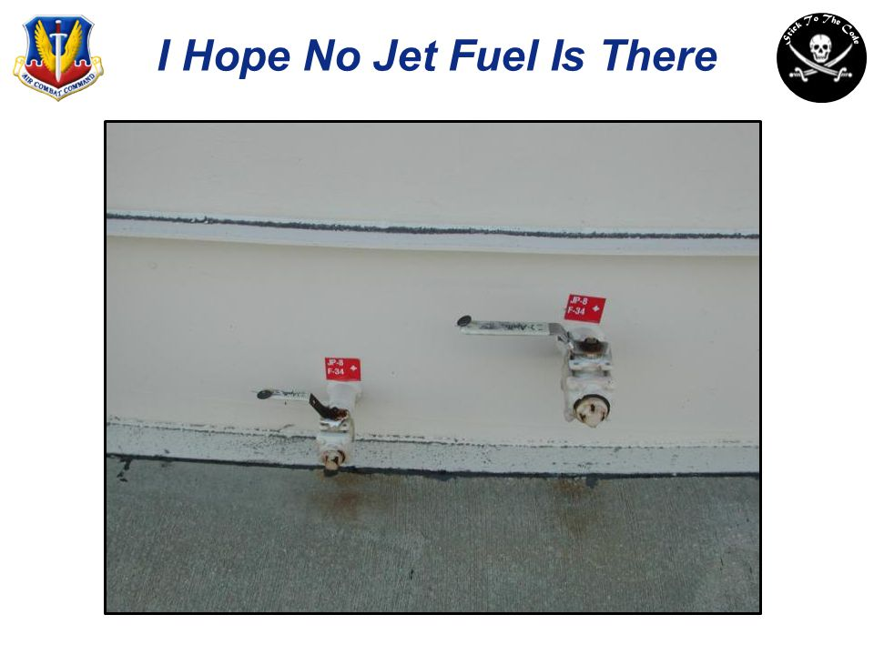 I Hope No Jet Fuel Is There