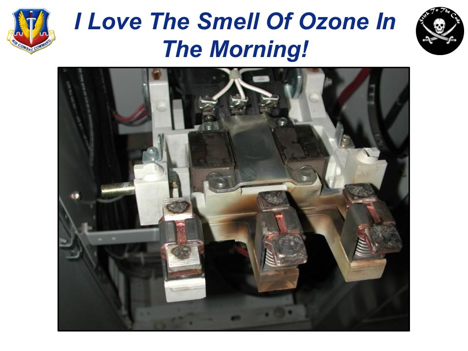 I Love The Smell Of Ozone In The Morning!
