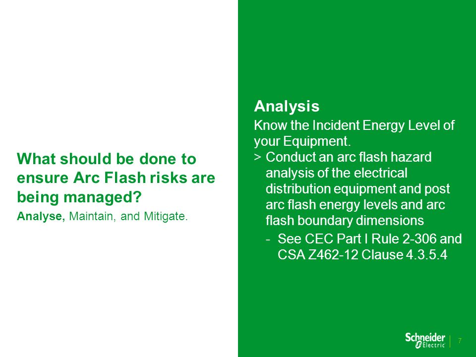 What should be done to ensure Arc Flash risks are being managed.