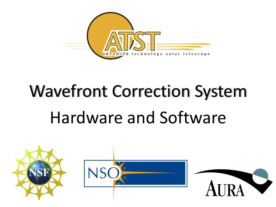Wavefront Correction SystemWavefront Correction System Hardware and Software