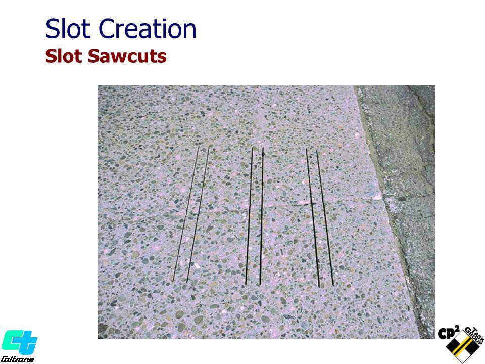 Slot Creation Slot Sawcuts