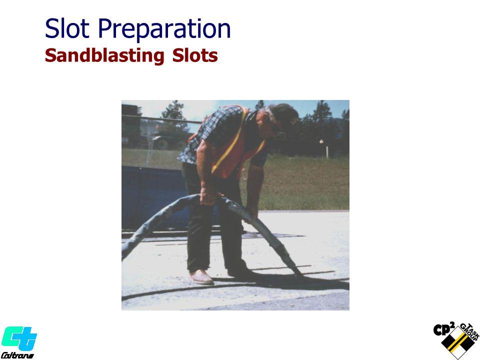 Slot Preparation Sandblasting Slots