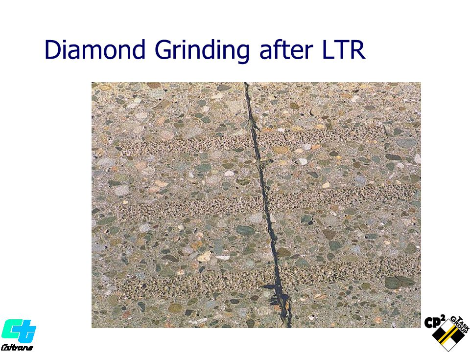 Diamond Grinding after LTR