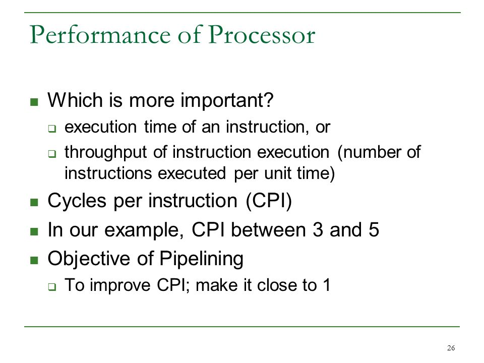 26 Performance of Processor Which is more important.