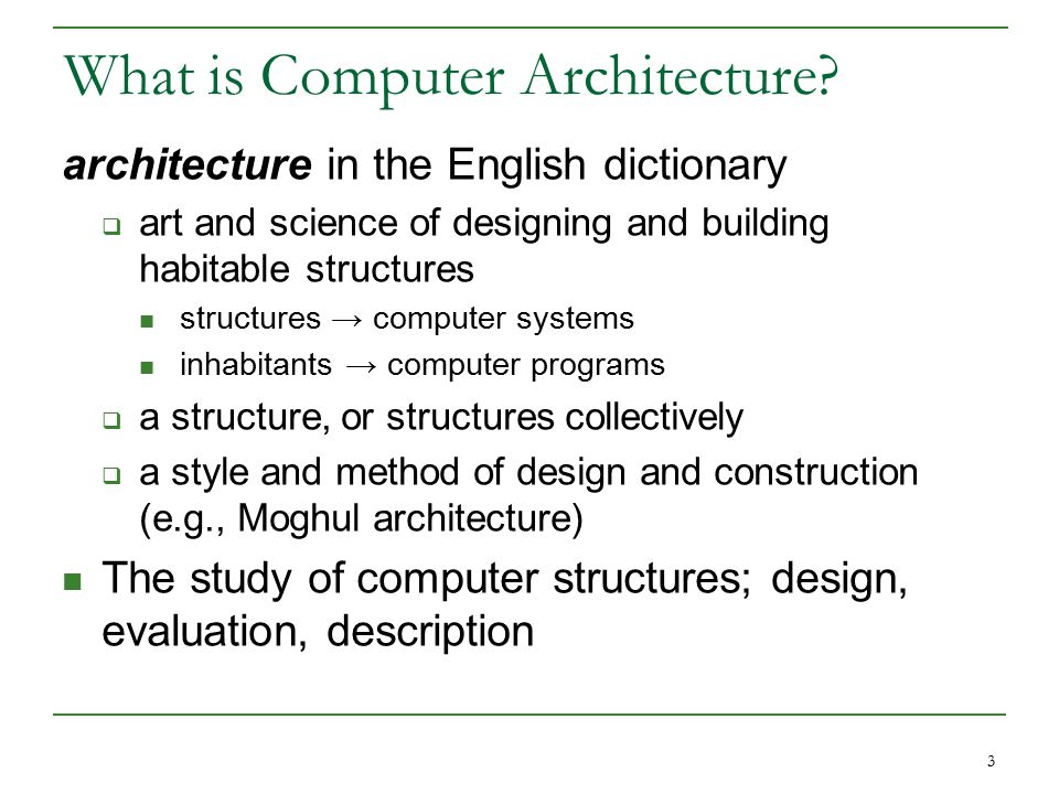 3 What is Computer Architecture.