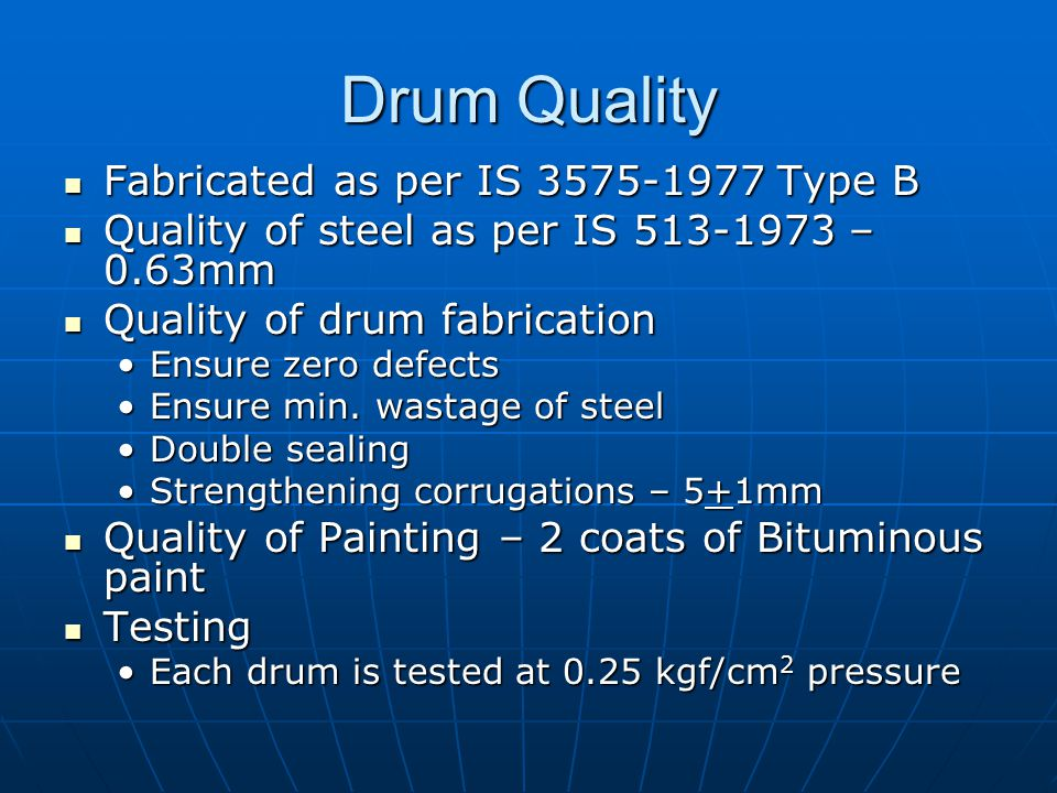 Bitumen Quality Depends on quality of input crude and process adopted Depends on quality of input crude and process adopted Operates on set parameters with minimal human intervention Operates on set parameters with minimal human intervention Each batch tested for critical parameters Each batch tested for critical parameters