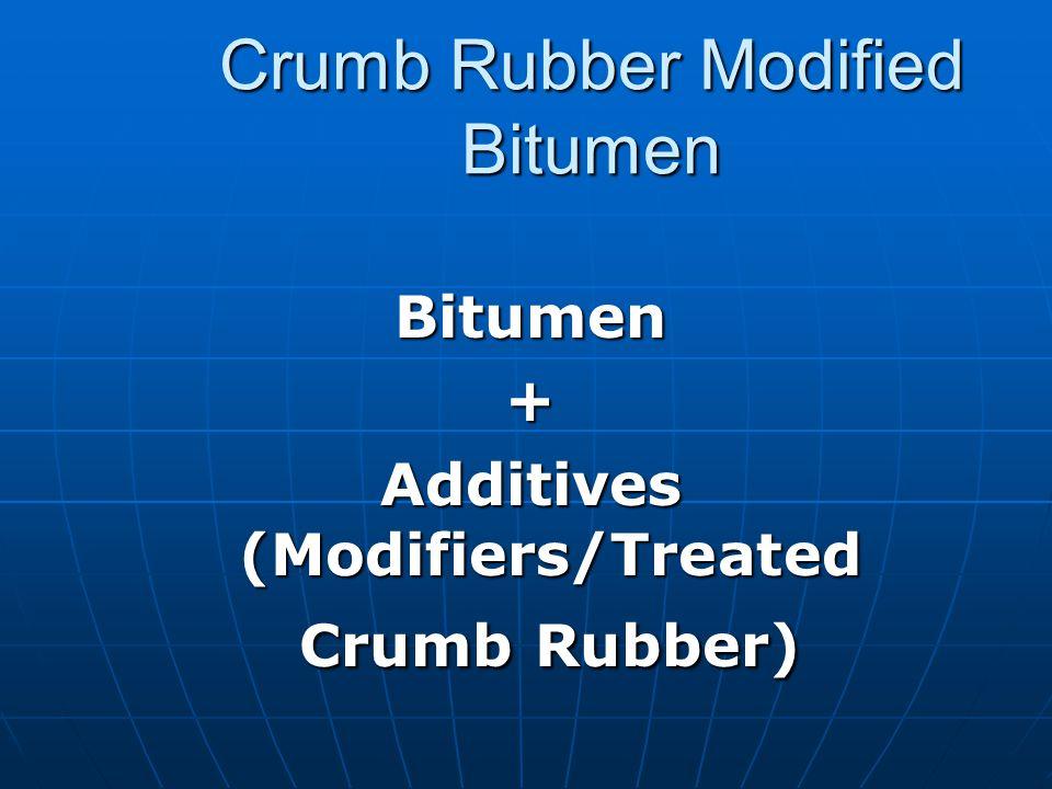 Why Modified Bitumen.
