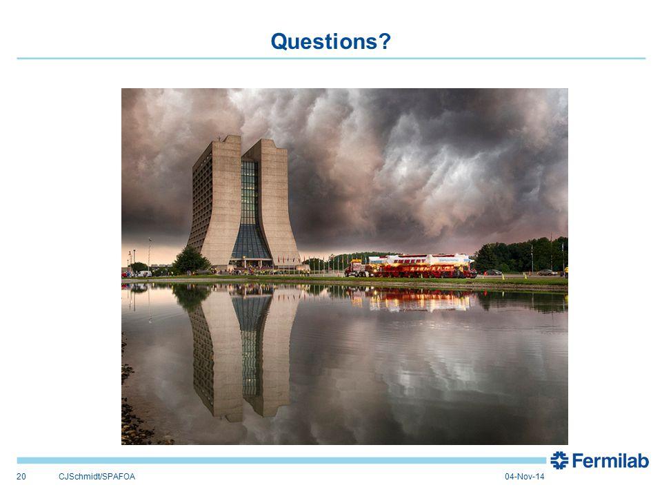 Questions? 20CJSchmidt/SPAFOA04-Nov-14
