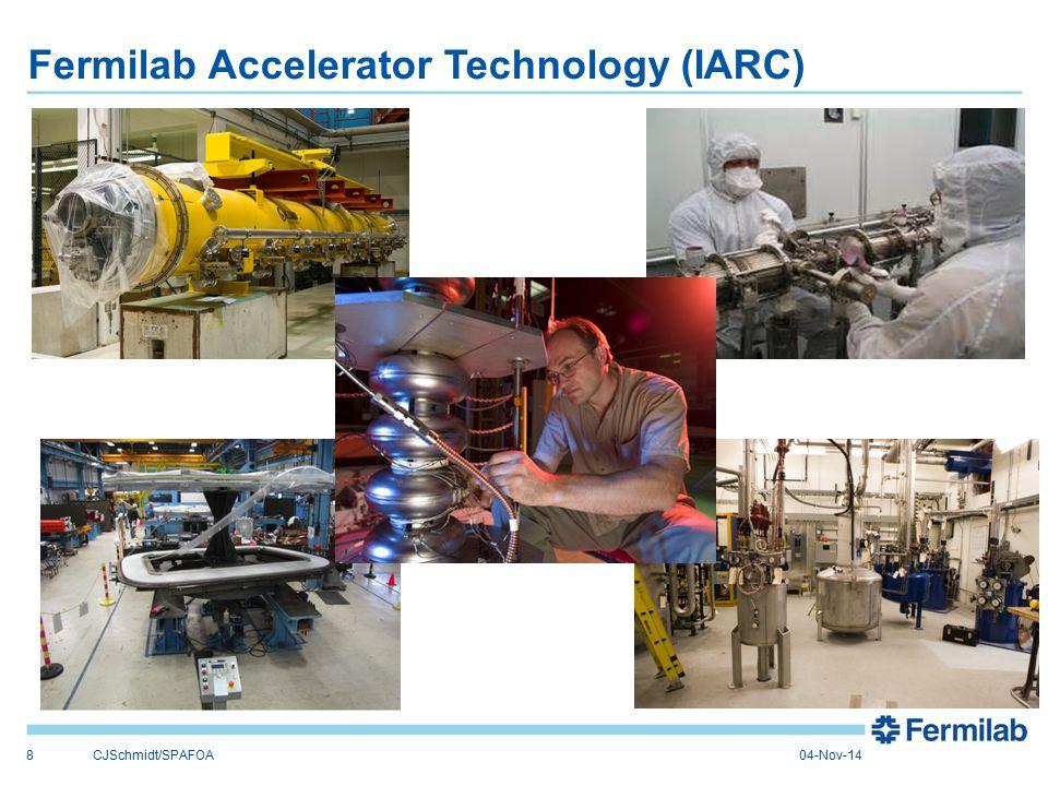Fermilab Accelerator Technology (IARC) 8CJSchmidt/SPAFOA04-Nov-14