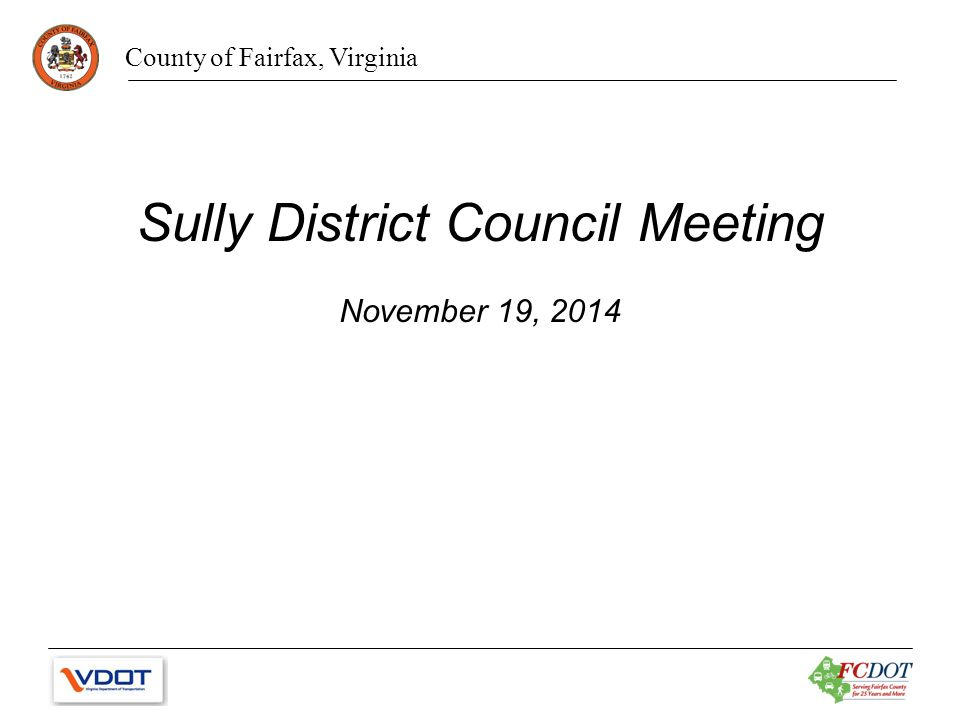 County of Fairfax, Virginia Sully District Council Meeting November 19, 2014