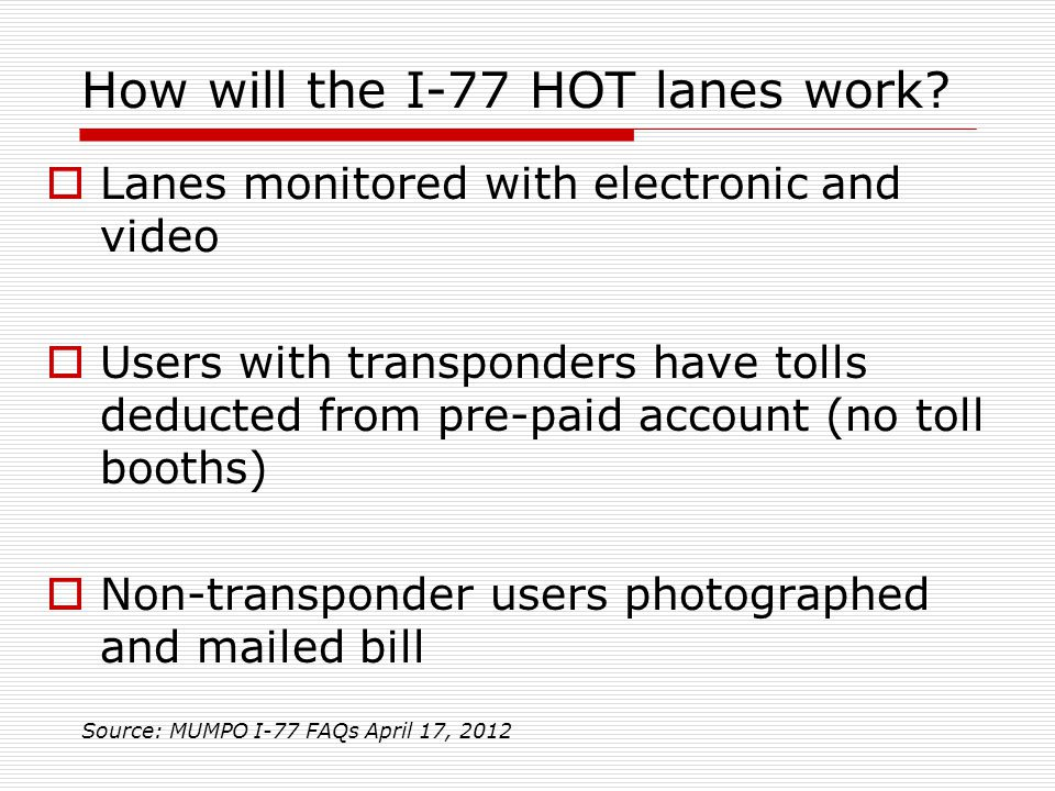 How will the I-77 HOT lanes work.