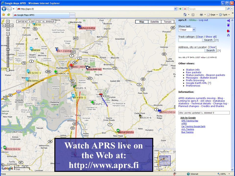 Watch APRS live on the Web at: http://www.aprs.fi