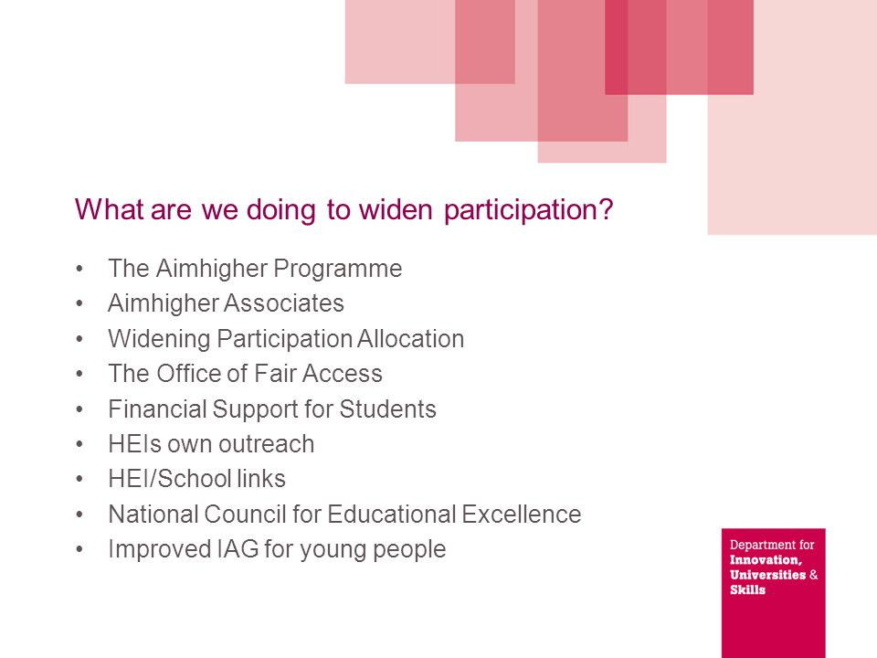 What are we doing to widen participation.