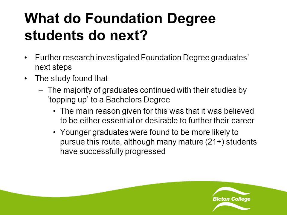 What do Foundation Degree students do next.