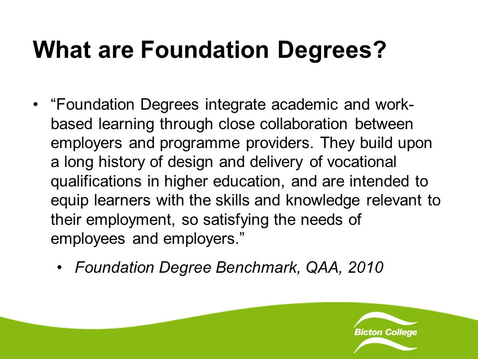 What are Foundation Degrees.