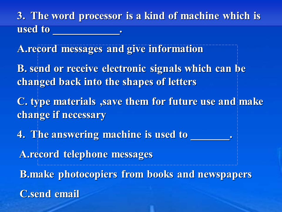 1 。 The photocopier is a type of machine which is used to _____________.