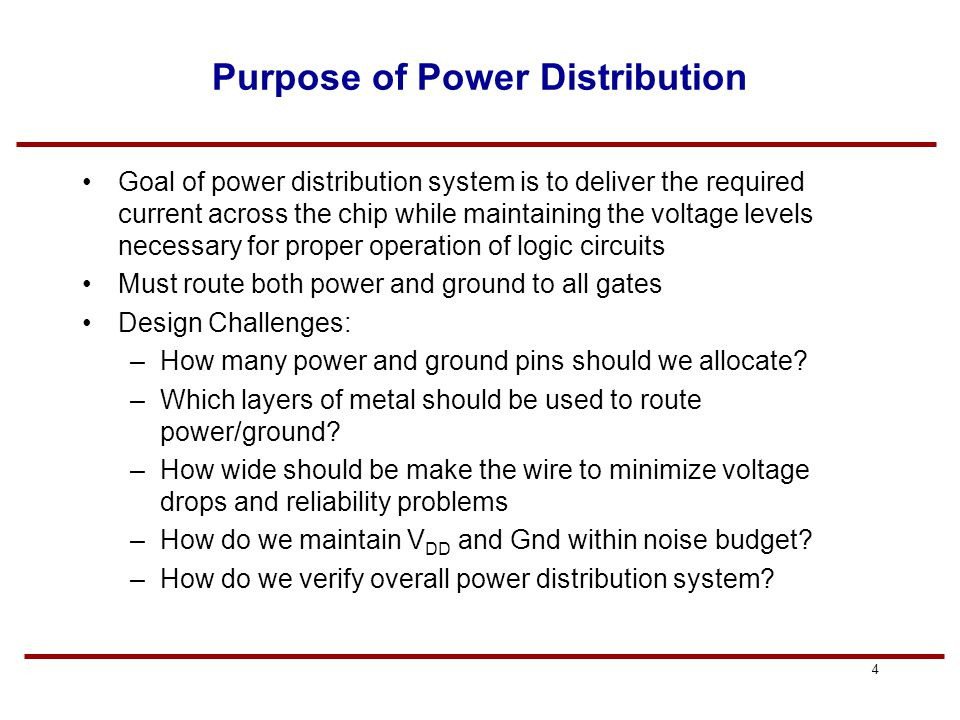 3 Overview Reading HJS - Chapter 11 Power Grid and Clock Design For background information refer to chapter 5 of the text book