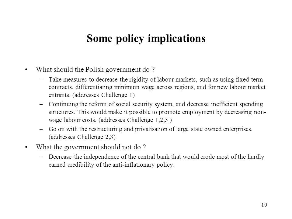10 Some policy implications What should the Polish government do .