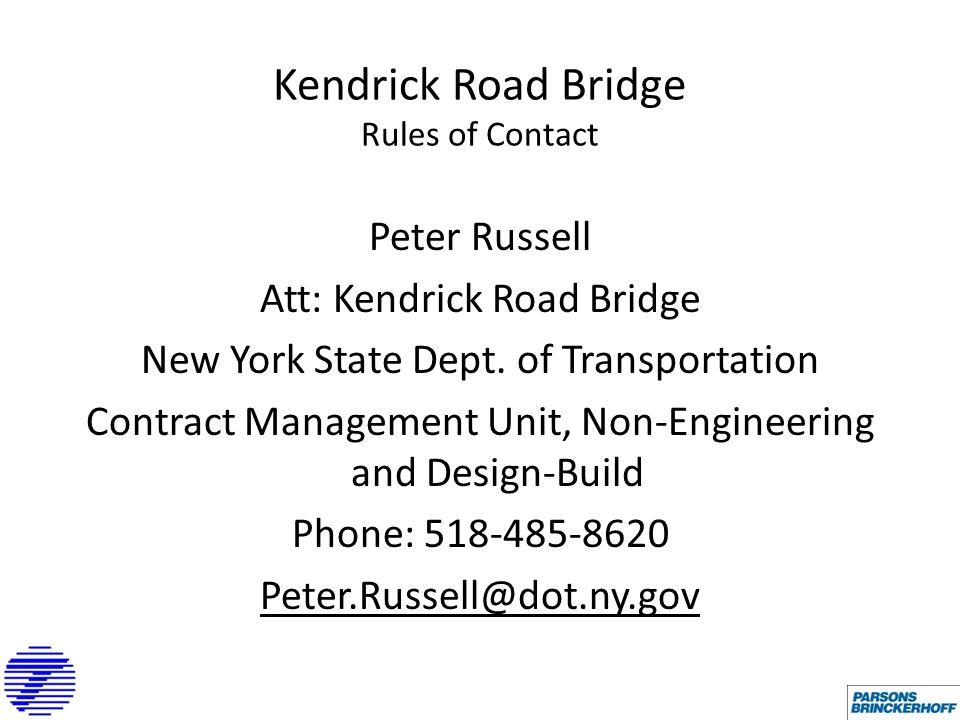 Peter Russell Att: Kendrick Road Bridge New York State Dept.