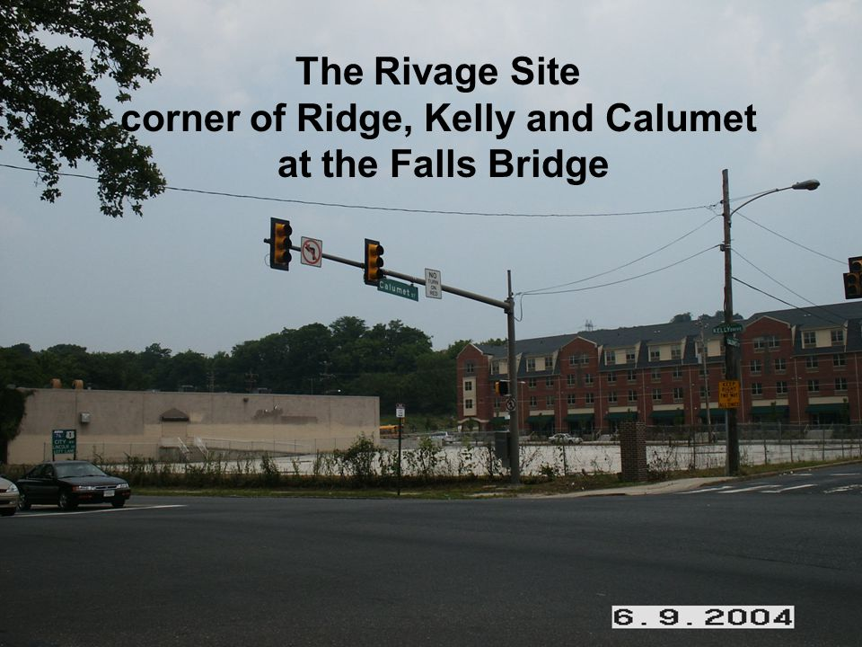 The Rivage Site corner of Ridge, Kelly and Calumet at the Falls Bridge