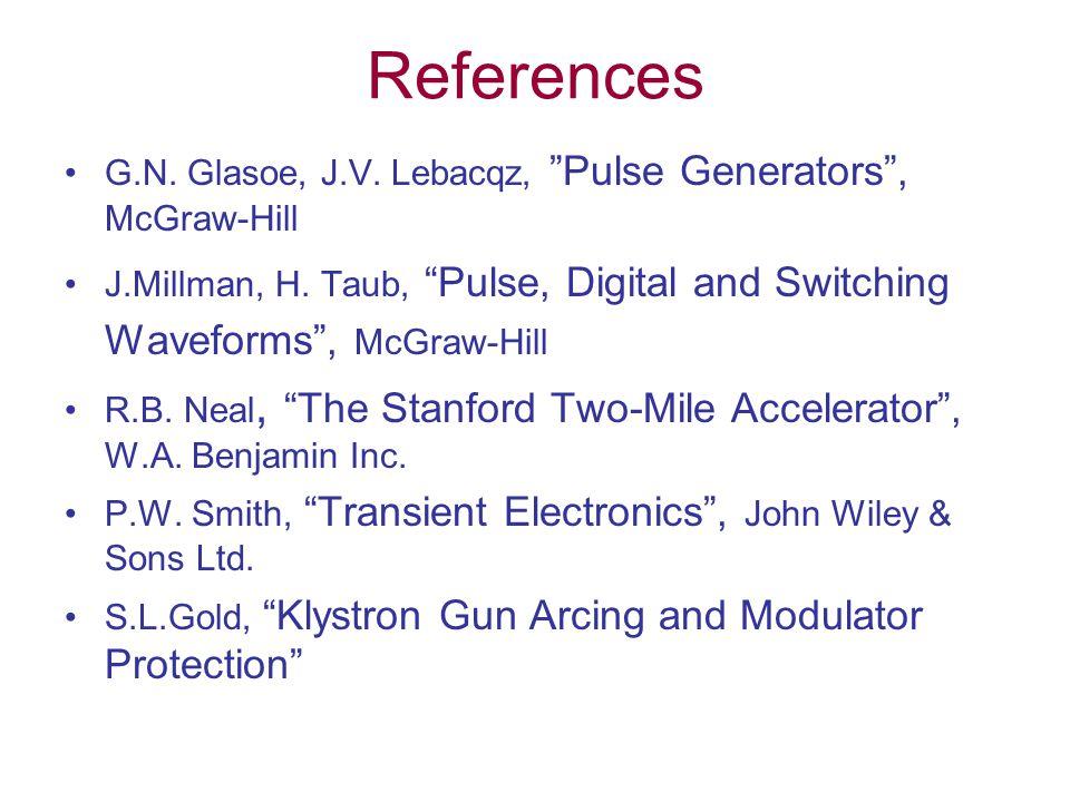 References G.N. Glasoe, J.V. Lebacqz, Pulse Generators , McGraw-Hill J.Millman, H.